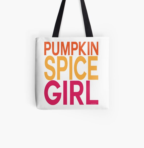 Pumpkin Spice Girl All Over Print Tote Bag