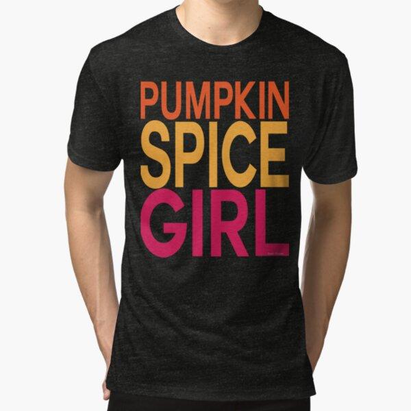 Pumpkin Spice Girl Tri-blend T-Shirt