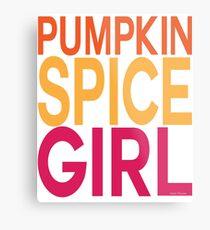 Pumpkin Spice Girl Metal Print