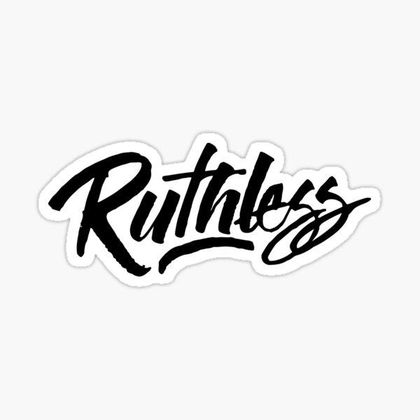 Ruthless Sticker