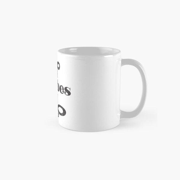 Good Vibes Only Classic Mug