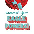 summon your eage powers by smagifts