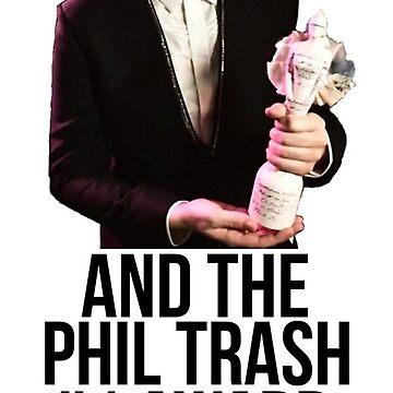 Phil Trash #1 Award by ThePhanBible