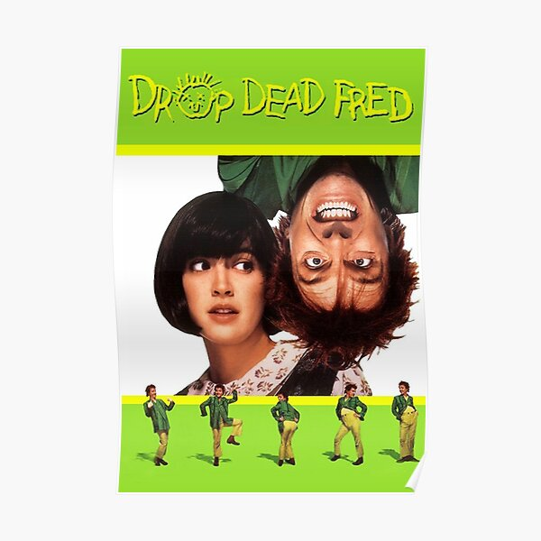 Drop Dead Fred Movie Poster Poster