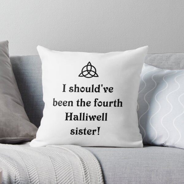 Charmed Halliwell Sisters. The Power of three Throw Pillow