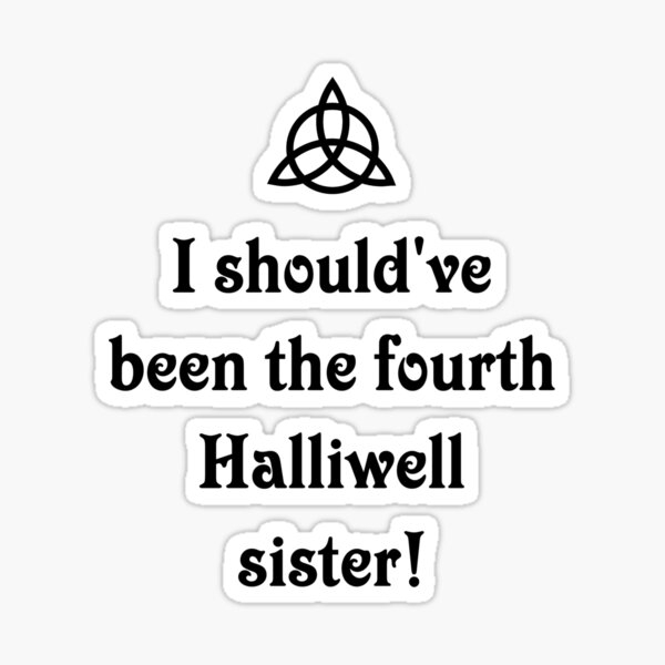 Charmed Halliwell Sisters. The Power of three Sticker