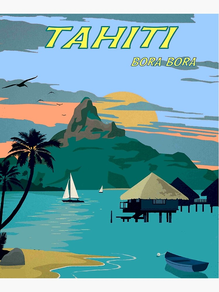 TAHITI : Vintage Travel to Bora Bora Advertising Print by posterbobs