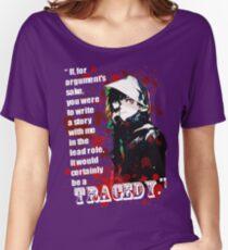 Kaneki Ken's Tragedy Quote Women's Relaxed Fit T-Shirt