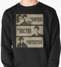 The Hunters, The Doctor and The Detective  Pullover