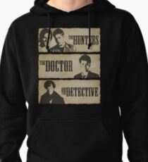 The Hunters, The Doctor and The Detective  Pullover Hoodie