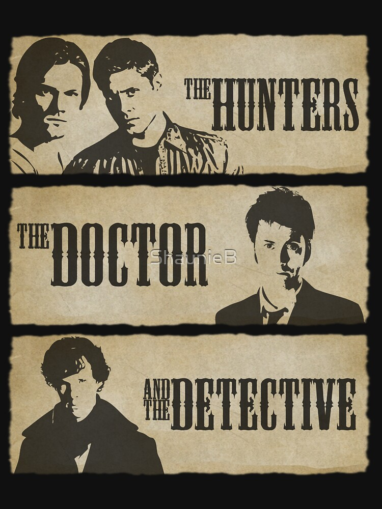 The Hunters, The Doctor and The Detective  | Unisex T-Shirt
