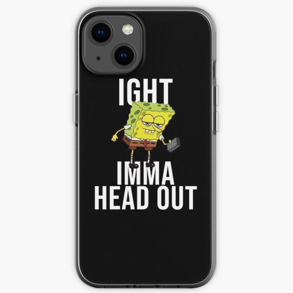 Spongebob Meme: Ight Imma Head Out iPhone Soft Case