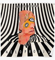 cage the elephant- melophobia  Poster