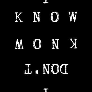 I KNOW/ I DON'T KNOW by xbritt1001x