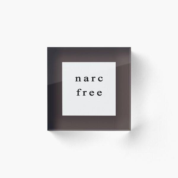 Narc Free Acrylic Block