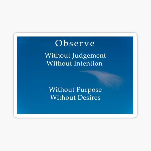 Mindfulness, Observe without Judgement Sticker