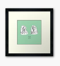 WELL BABY I WANTS TO BE LOVED Framed Print