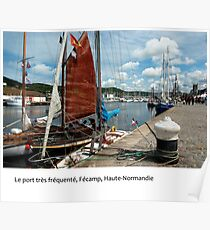 The busy working port of Fécamp, Normandy Poster
