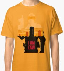 I am the Law Classic T-Shirt