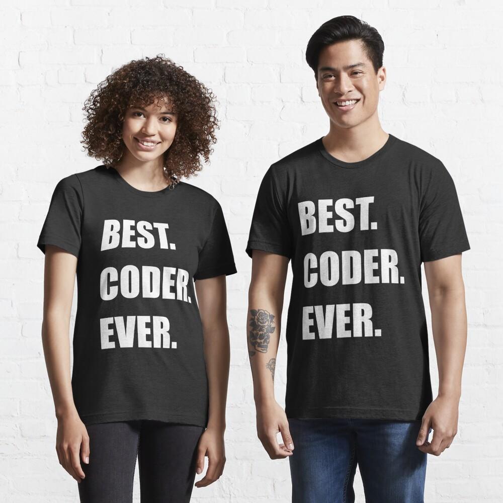 BEST. CODER. EVER. Programmer Humor Essential T-Shirt