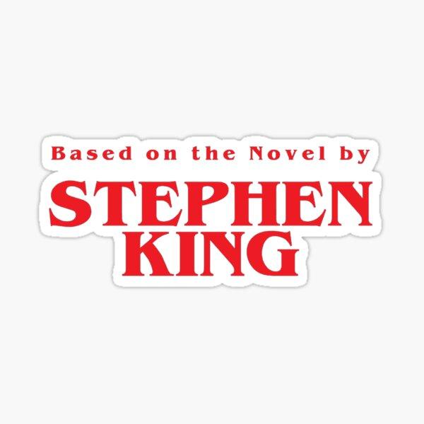 Based on the Novel by STEPHEN KING Sticker