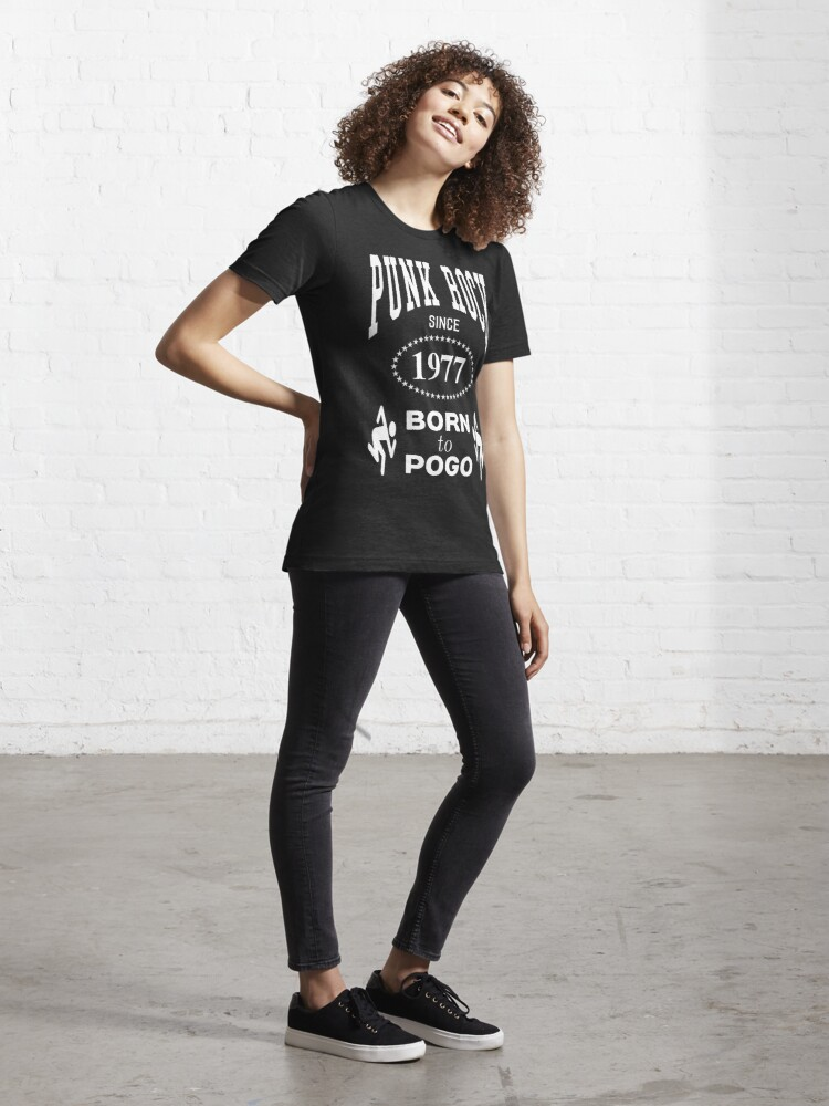 Alternate view of Punk Rock Since 1977 Born to Pogo - White on Black Punk Rocker Design Essential T-Shirt