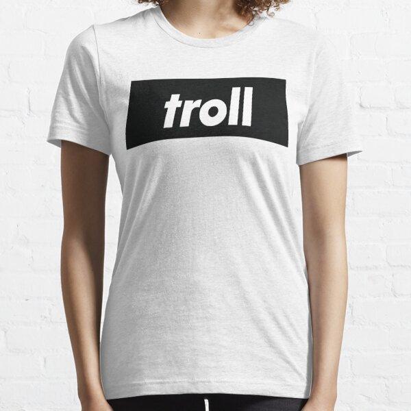 Troll Trolling Gamer Essential T-Shirt
