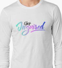 Get inspired Long Sleeve T-Shirt