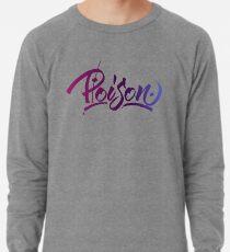 Poison Lightweight Sweatshirt