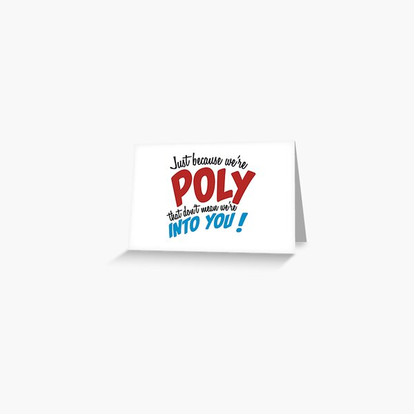 Poly doesn't mean easy  Greeting Card