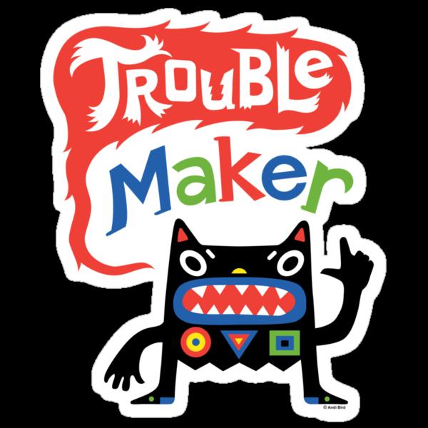 Trouble Maker V - black monster by Andi Bird