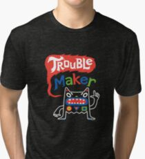 Trouble Maker olv  Tri-blend T-Shirt