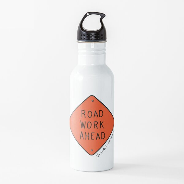 Road Work Ahead Water Bottle
