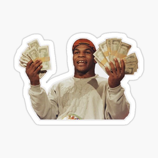 Mike Tyson Holding Money Sticker