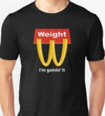 McDonalds Funny Weight I'm Gainin' It Unisex T-Shirt