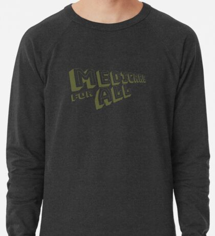 Medicare for All - Yellow Bungee Text Lightweight Sweatshirt