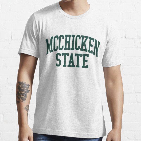 Michigan State = McChicken State Essential T-Shirt