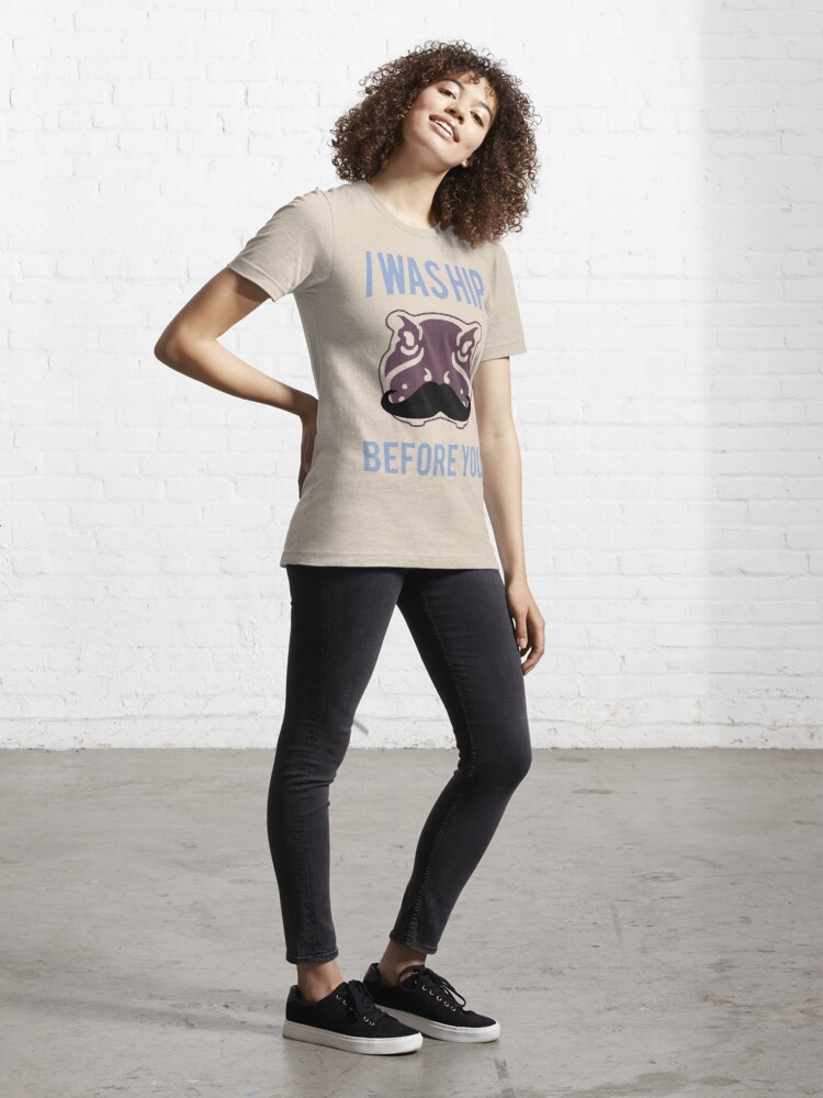 Alternate view of I was hip before you - Hipster Hippo with Moustache Essential T-Shirt