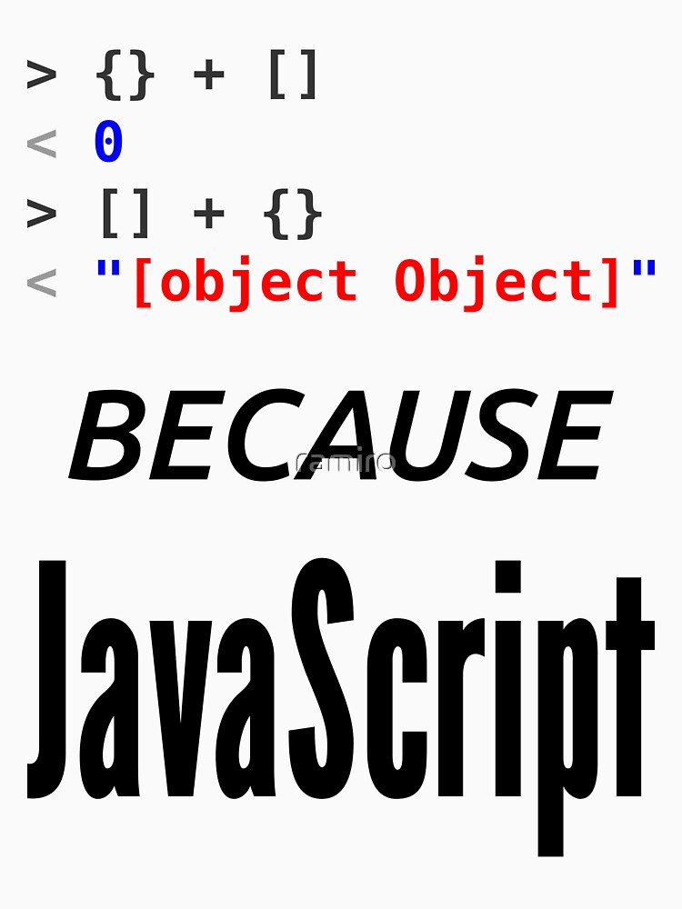wat BECAUSE JavaScript - Funny Design for Web Developers by ramiro