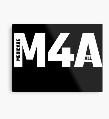 M4A (Medicare for All) White Acronym with Black Text Metal Print