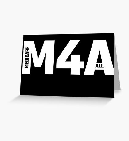 M4A (Medicare for All) White Acronym with Black Text Greeting Card