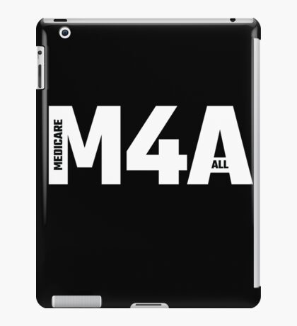 M4A (Medicare for All) White Acronym with Black Text iPad Case/Skin