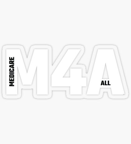 M4A (Medicare for All) White Acronym with Black Text Transparent Sticker