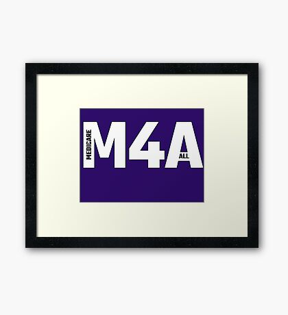 Copy of M4A (Medicare for All) White Acronym with Black Text and Outline Framed Print