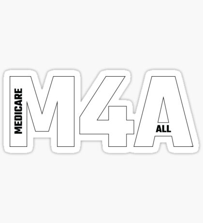Copy of M4A (Medicare for All) White Acronym with Black Text and Outline Sticker