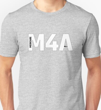 Copy of M4A (Medicare for All) White Acronym with Black Text and Outline T-Shirt