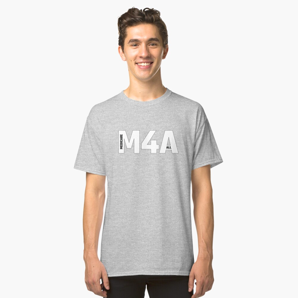 Copy of M4A (Medicare for All) White Acronym with Black Text and Outline Classic T-Shirt