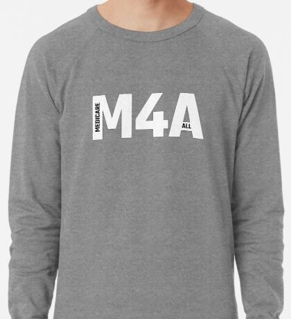 Copy of M4A (Medicare for All) White Acronym with Black Text and Outline Lightweight Sweatshirt