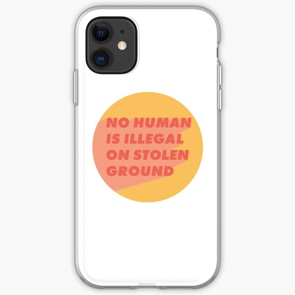 No Human is Illegal on Stolen Ground Sticker - Pink and Yellow iPhone Soft Case