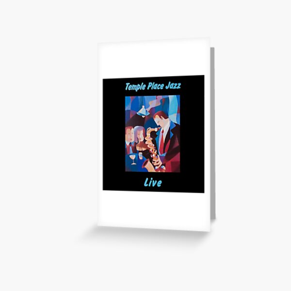 Temple Place Jazz Live Greeting Card
